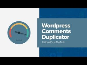 How To Use OptimizePress WordPress Comments Duplicator