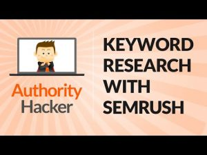 Using SEMRush For Keyword Research
