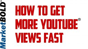 How To Get More Views On YouTube Fast In 2017